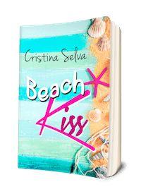 Beach Kiss la novela del verano, de Cristina Selva
