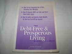 The Debt-Free and Prosperous Living Basic Course (Book and Cassettes)