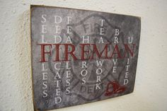 Fireman Sign, Fireman Decor, Firefighter Sign, Firefighter Sign, Firefighter Gift, Fireman Gift, Firefighter, Fireman, Fireman Quote by Herosigns on Etsy https://www.etsy.com/listing/208203325/fireman-sign-fireman-decor-firefighter