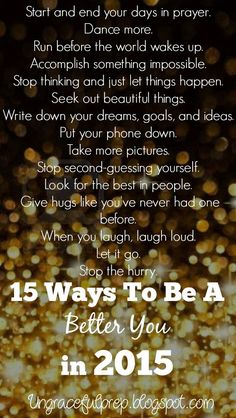 15 Ways To Be A Better You in 2015