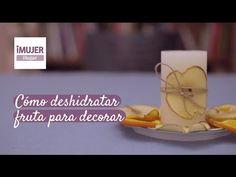 Cómo deshidratar fruta para decorar | @iMujerHogar - YouTube