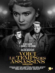 Voici le temps des assassins - Toile et Moi Assassin, Film Mythique, Jean Gabin, Film Inspiration, Clint Eastwood, France, Music Tv, Film Posters, Illusions