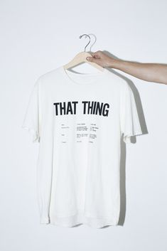 White That Thing T-Shirt