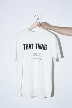 White That Thing T-Shirt