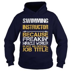 SWIMMING INSTRUCTOR Order HERE ==> https://www.sunfrog.com/LifeStyle/SWIMMING-INSTRUCTOR-FREAKIN-Navy-Blue-Hoodie.html?52686 Please tag & share with your friends who would love it  #christmasgifts #superbowl #renegadelife