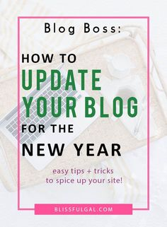 Update Your Blog for the New Year | New Year Blogging Goals | Updating Your Blog |