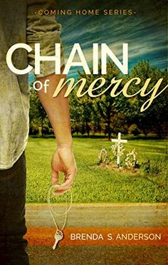Chain of Mercy (Coming Home Book 1) by Brenda S. Anderson http://www.amazon.com/dp/B00SCJ9I5Y/ref=cm_sw_r_pi_dp_8etUwb1RW9X2Z