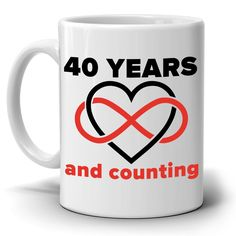 Personalized! Marriage Wedding Anniversary for Couples Gift Mug 40 Years and Continuing Coffee Cup, Printed on Both Sides!