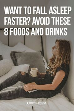 8 Foods and Drinks to Avoid if You Want to Fall Asleep #yoga #health #sleep Too Much Water Drinking, Trouble Falling Asleep, Have A Good Night, Sleep Quality, Trouble Sleeping, Cold Night, Take The First Step, Learn To Love, Good Sleep