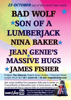 Bad Wolf, Son Of A Lumberjack, Nina Baker, Jean Genie's Massive Hugs, James Fisher play central London show uniqulture 10 for #ArtfulExpo on 23rd October 2014