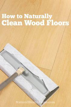 Cleaning Wood Floors On Pinterest