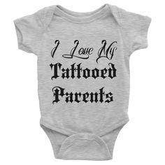 I Love My Tattooed Parents Onesie