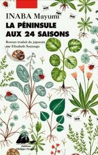 """I pour Inaba Mayumi - """"La péninsule aux 24 saisons"""" Roman, Elisabeth, Plant Leaves, Books, Plants, Lectures, Philippe, Simple Things, Amazon Fr"""