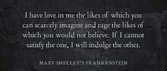 Discover and share Mary Shelley Quotes. Explore our collection of motivational and famous quotes by authors you know and love. Frankenstein Quotes, Mary Shelley Frankenstein, Writing Quotes, Movie Quotes, Book Quotes, Mary Shelley Quotes, Monster Quotes, Lines Quotes, Halloween Quotes