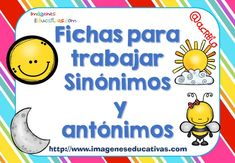 Cuaderno de trabajo SINÓNIMOS vs ANTÓNIMOS (1) Spanish Teaching Resources, Spanish Lessons, Speech Language Therapy, Speech And Language, Dual Language, Educational Crafts, Bilingual Education, Teacher Tools, School Hacks