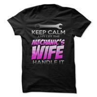 KEEP CALM : MECHANICS WIFE version