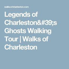 Legends of Charleston's Ghosts Walking Tour | Walks of Charleston