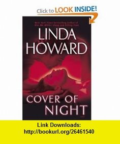 Cover of Night A Novel (9780345486509) Linda Howard , ISBN-10: 0345486501  , ISBN-13: 978-0345486509 ,  , tutorials , pdf , ebook , torrent , downloads , rapidshare , filesonic , hotfile , megaupload , fileserve