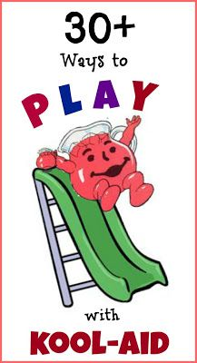 30 Ways to Play with Kool-aid ~ Theres even Kool-Aid Bubbles!