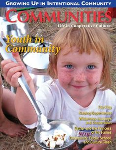 Fellowship of Intentional Communities is a great resource for exploring the world of intentional communities.