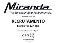 """A Associação Empresarial de Águeda divulga o  Recrutamento para a """"MIRANDA & IRMÃO, Lda.""""  Para mais informações: LER TODA A MENSAGEM. Faça LIKE em https://www.facebook.com/pages/Associação-Empresarial-de-Águeda/180305488683047  _____________ANÚNCIO_____________ www.aea.com.pt ou https://www.facebook.com/180305488683047/photos/a.197609600285969.48389.180305488683047/1010926045620983/?type=3&theater"""
