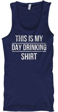 WEEKEND SALE This Is My Day Drinking Shirt Funny Humor Party TANK Top