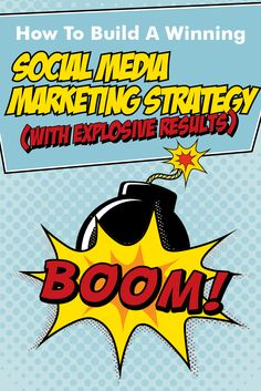 How To Build A Winning Social Media Marketing Strategy (With Explosive Results) via @adamjc