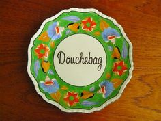 Douchebag hand painted vintage china cake plate by trixiedelicious