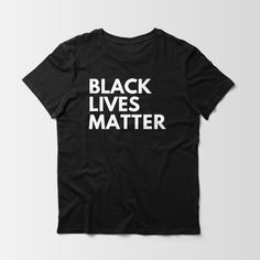 Black Lives Matter Unisex Shirt | Etsy Diy Gifts For Him, We Wear, Unisex, T Shirts For Women, Mens Tops, Life, Black, Coupons, Coupon