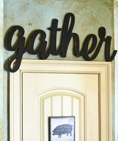 Another great find on #zulily! Unfinished Oversize 'Gather' Decor #zulilyfinds