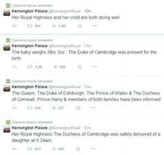 Twitter announcements from Kensington Palace (Prince William and Kate's twitter account) and retweeted by Clarence House (Prince Charles' twitter account)