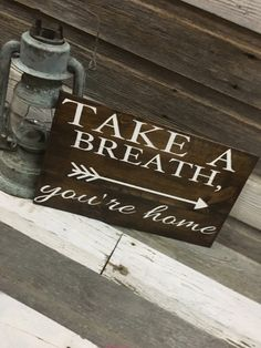 A personal favorite from my Etsy shop https://www.etsy.com/listing/279565464/take-a-breath-youre-home