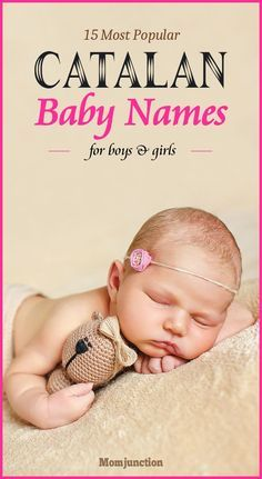 15 Most Popular Catalan Baby Names.