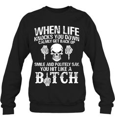 When Life Knocks You Down Funny T Shirts Hilarious Sarcastic Shirts Funny Tee Shirt Humour Funny Outfits Funny Sweaters, Funny Tee Shirts, Funny Sweatshirts, Cool Shirts, Sarcastic Shirts, Funny Outfits, Sweatshirt Outfit, Sweater Fashion, T Shirts For Women