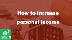 Today we added out tip 42 which is related to Personal Finance. Persona finance is also effects your life. Kindly check this tip to know how personal income effects your life. Training And Development, Personal Development, Sales Training Programs, Best Online Sales, Aim In Life, Confidence Level, India Usa, Jim Rohn, Wednesday Wisdom
