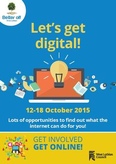 Digital Inclusion Week 12-18 October 2015 Lots of opportunities to find out what the internet can do for you! Refer to the Digital Inclusion Week leaflet for details of all of the sessions  http://www.vsgwl.org/?p=13812