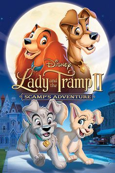 Lady and the Tramp II: Scamp's Adventure - Disney Wiki - Wikia