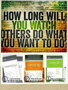 Feeling tired and have so much to do? Do you have aches and pains? If so try this new hot product called thrive by le-vel... It gives you tons of energy promotes weight loss helps with aches and pains gives you mental clarity and so many benefits...be apart of this new movement and dont just live... THRIVE!!! AND GET MOVING.. If interested pls visit my website http://reedbrandi03.le-vel.com