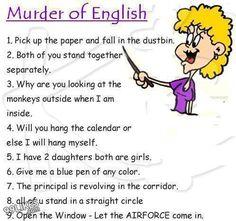 Its not English, it's Tnglish, It's so funny,