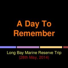 A Day To Remember Long Bay Marine Reserve Trip (28th May, 2014)   We left school at 9.15am.   Apart from kids, parent helpers were very excited too.  4.. http://slidehot.com/resources/long-bay-marine-reserve-trip-presentation.43004/