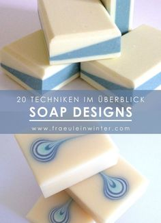 Seife kreativ gestalten - 20 Seifentechniken und Designs im Überblick mit Links zu Videos und Tutorials. #seife #seifesieden #seifeselbermachen #design #soaptechniques #soapmaking #handmadesoap #soapswirls