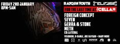 SOTONIGHT | Release + Raygun Youth: The Cellar Southampton Closing Party w/ Foreign Concept & Seven  - http://www.sotonight.net/event-tickets/release-raygun-youth-the-cellar-southampton-closing-party-w-foreign-concept-seven/  FOR THE LAST TIME AT THE CELLAR, RELEASE & RAYGUN YOUTH PRESENTS….. As many of you may well be aware another of our much loved venues in Southampton is soon to be gone. The Cellar will be shutting its doors for the final time in January befor
