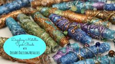 Use DecoArt Dazzling Metallics to make tyvek beads for jewelry making.