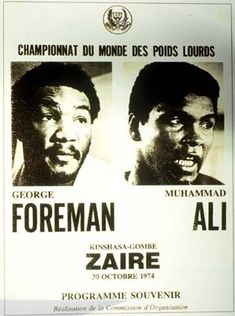 in 1974 - Muhammad Ali knocked out George Foreman in the round at Kinshasa, Zaire, in the first heavyweight championship fight ever held in Africa. It was billed as 'The Rumble In the Jungle.' Can you imagine that today? George Foreman, Muhammad Ali, Pin Up Vintage, Vintage Black, Combat Boxe, Rd Congo, Boxing Posters, Sting Like A Bee, Float Like A Butterfly