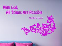Matthew 19:26  Bible Verse  Decal, Bible Quote Decor, With God All Things Are Possible, Bible Verse Inspirational Decal, Bible Art nm165 #bibleverse #biblestudy #inspirationalquotes #inspirationaldecals #memes #memesdaily #quotes #quotestoliveby #walldecals #motivationalquotes #biblequotes #familyquotes #meme #roomdecor #diyproject