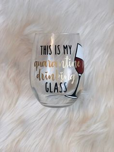 This Is My Quarantine Drinking Glass, Social Distancing, Quarantine, Quarantine Wine Glass, Quaranti
