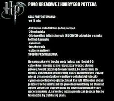 Przepis na kremowe piwo Harry Potter Fandom, Fantastic Beasts, Bullshit, Teen Wolf, Iris, Bar, Memes, Food, Recipes