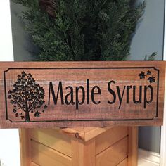 Maple Syrup Sugar Shack Sign with Maple by BenchmarkSignsGifts