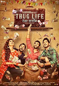 Thug Life 2017 Punjabi Watch Full Movie Online for FREE