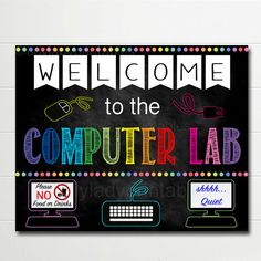 Welcome to the Computer Lab School Sign makes great Classroom Decor or use as a computer lab classroom door hanger. Super cute classroom decoration to welcome students back for the new year. and also remind them of a few computer lab classroom rules! Computer Lab Posters, Computer Lab Rules, Computer Lab Decor, Elementary Computer Lab, Computer Lab Classroom, Computer Teacher, School Teacher, Computer Lab Design, Elementary Schools